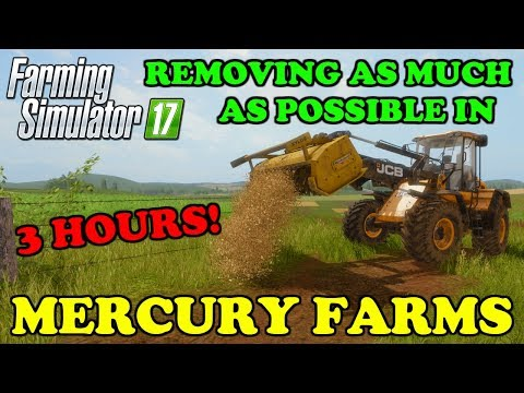 Farming Simulator 17 | Mercury Farms | Removing as much as possible in 3 hours! | Timelapse thumbnail