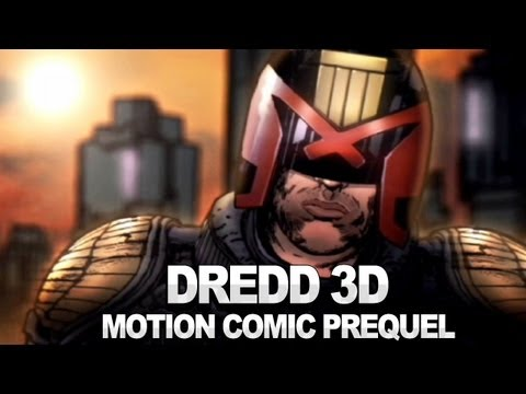 Dredd 3D - Motion Comic