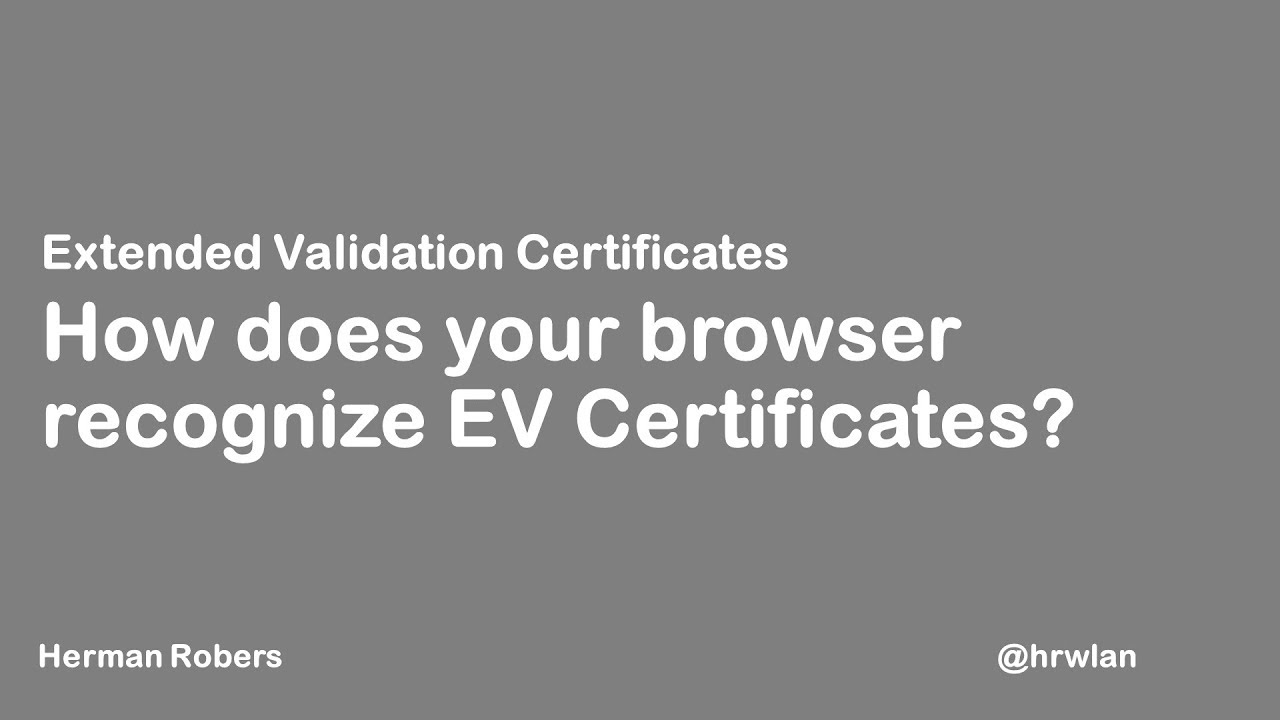 How Does My Browser Recognize Extended Validation Ev Certificates