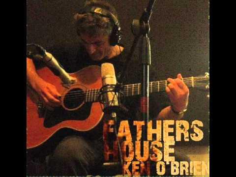 Ken OBrien - Fathers House