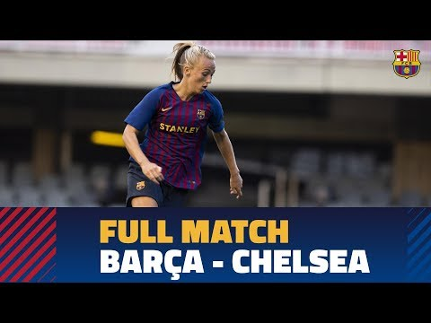 FULL MATCH | #PreSeason: FC Barcelona Women - Chelsea (1-1)