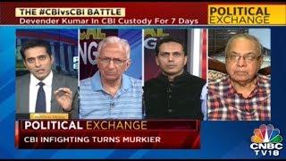 Political Exchange | CBI vs CBI Case