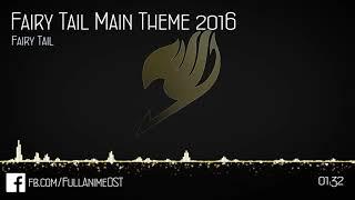 Fairy Tail OST VI (Disc.2) #30 - Fairy Tail Main Theme 2016
