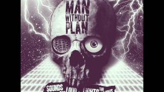 "Man Without Plan- ""Circle The Block"""