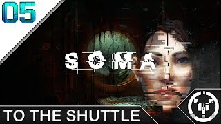 TO THE SHUTTLE | Soma | 05