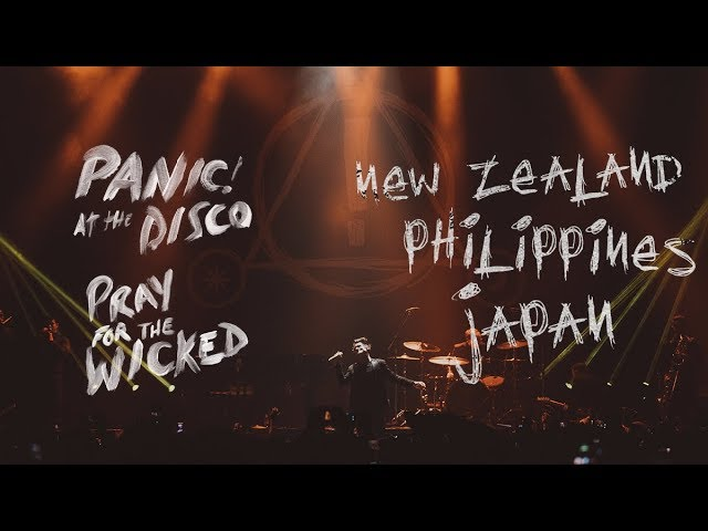 Panic! At The Disco — Pray For The Wicked Tour (New Zealand, Philippines + Japan)