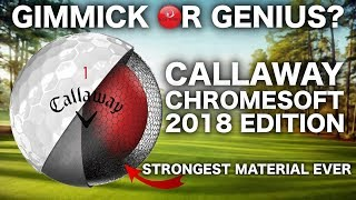 GIMMICK OR GENIUS? 2018 Callaway Chromesoft Golf Ball ft GRAPHENE