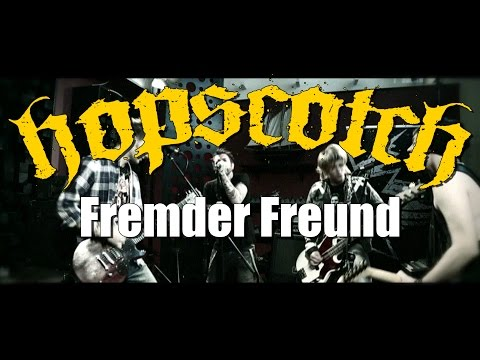 Hopscotch  Fremder Freund  Video
