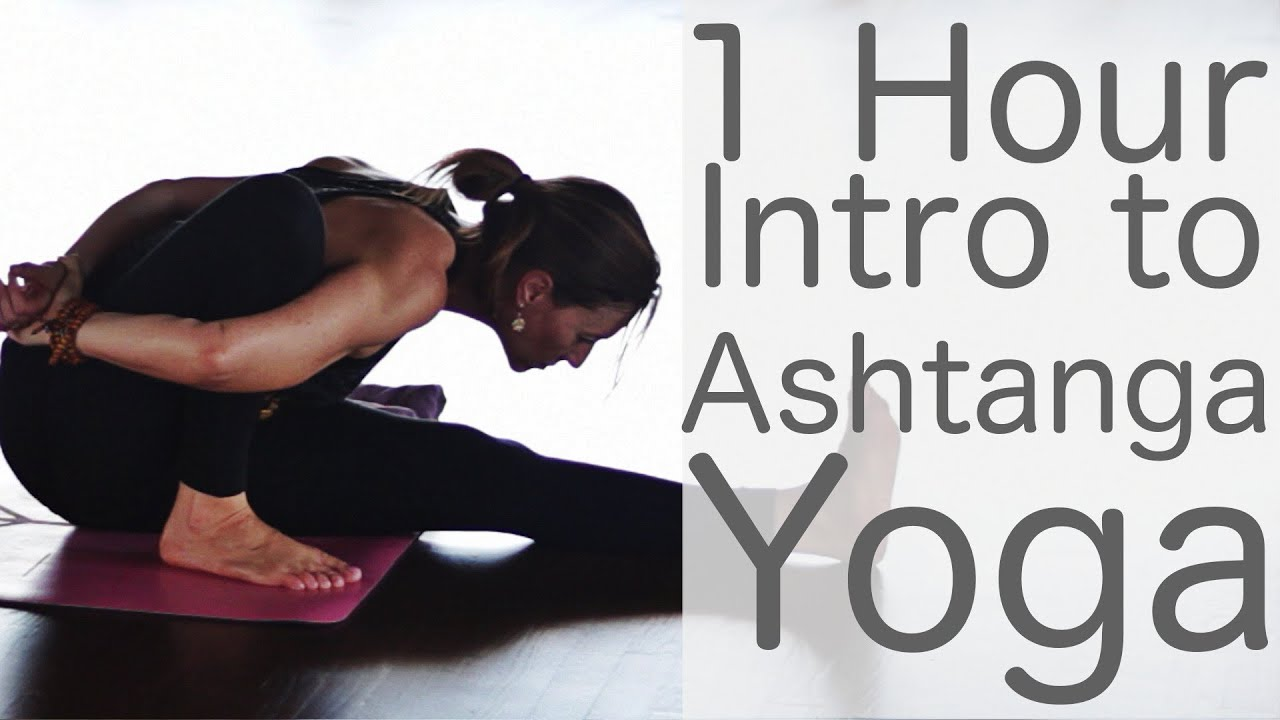 Ashtanga Yoga one hour intro class - With Fightmaster Yoga - YouTube