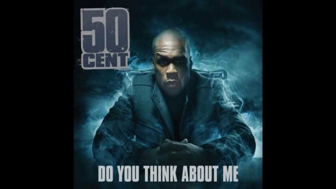 50 Cent Do You Think About Me - Album: Before I Self ...
