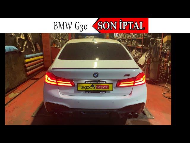 BMW G30 SON SUSTURUCU İPTAL EGZOZ SESİ