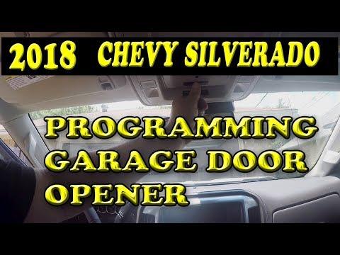 2018 CHEVROLET SILVERADO PROGRAMMING GARAGE DOOR OPENER