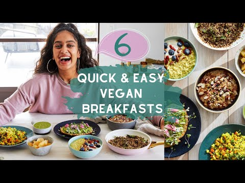 Quick, Simple & Tasty 6 Breakfast Recipes – Vegan