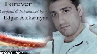 ( DUETRO ) Edgar Aleksanyan - Forever