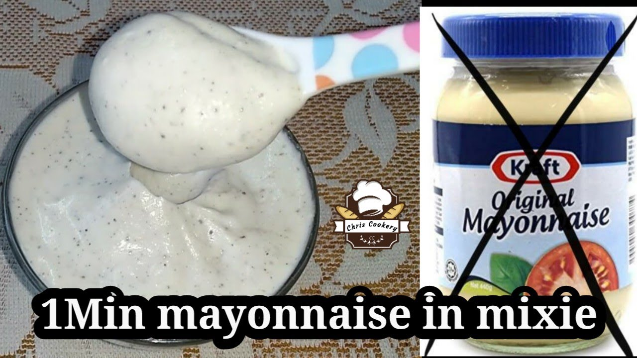 Homemade Mayonnaise Recipe in Mixie / 1Mins Easy & Perfect Mayonnaise / chris cookery
