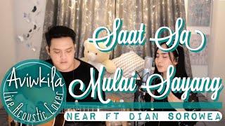 Gambar cover SAAT SA MULAI SAYANG - DIAN SOROWEA & NEAR (Rearrange Version Live Cover by Aviwkila)