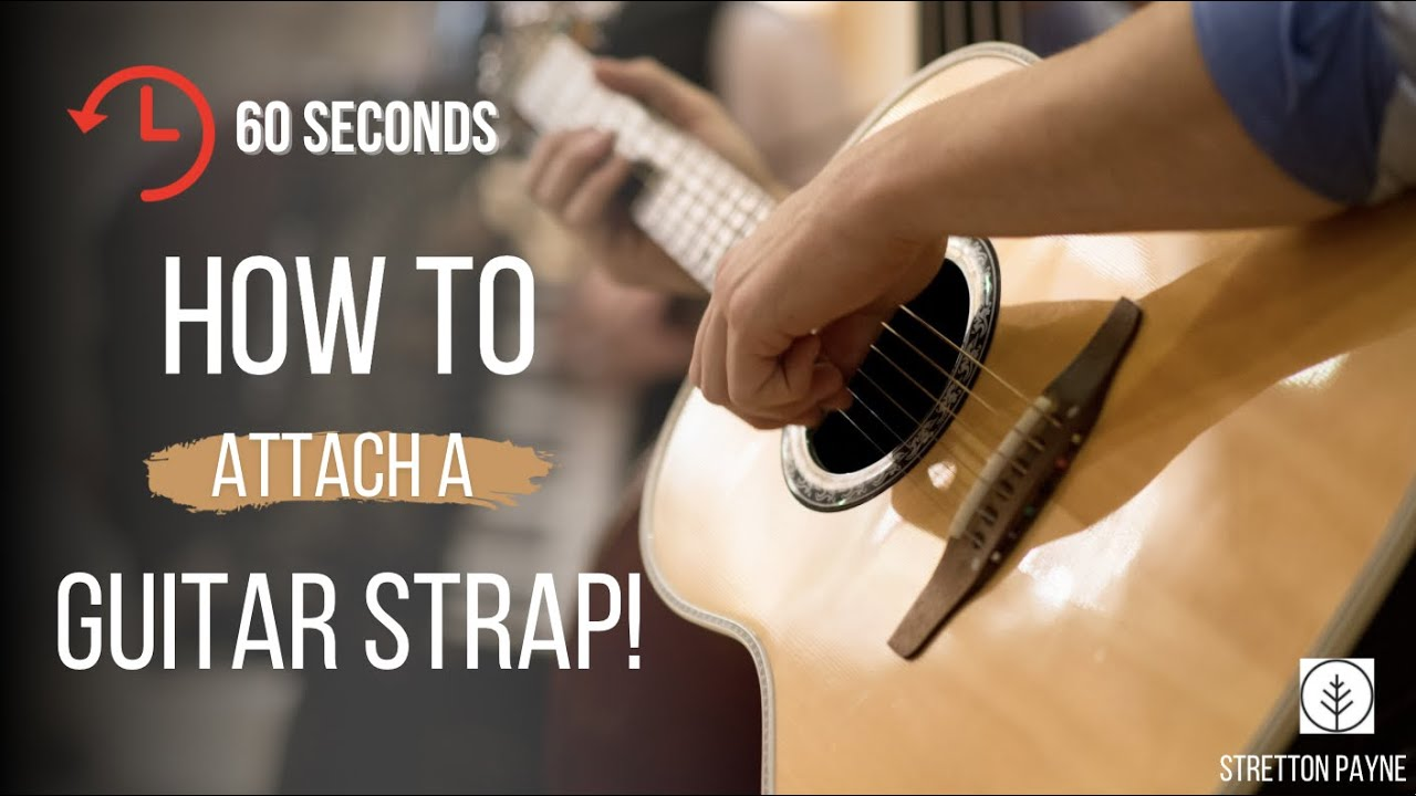 How To Attach A Guitar Strap Acoustic Guitars Youtube
