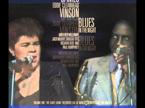 Eddie Cleanhead Vinson ft. Etta James - When my baby left me