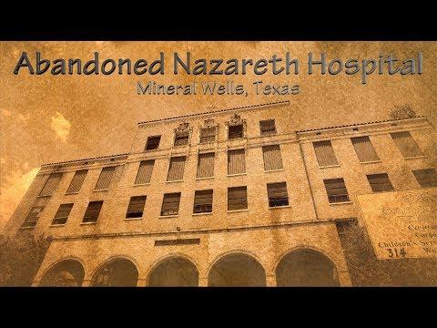 Abandoned Nazareth Hospital, Mineral Wells, Texas