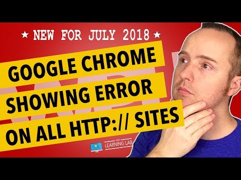 WARNING: Google Chrome Not Secure Site Warning On All Sites Without SSL!