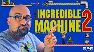 [GPG] The Incredible Machine 2