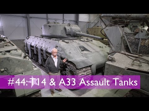 Tank Chats #44 T14 and A33 Assault Tanks | The Tank Museum