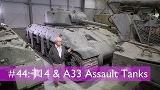 Tank Chats #44 T14 and A33 Assault Tanks   The Tank Museum