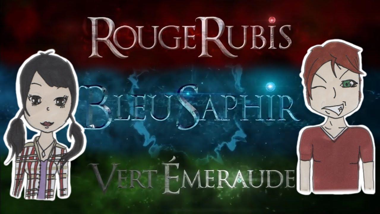 Mon Avis Sur Les Livres Rouge Rubis Bleu Saphir Et Vert Emeraude