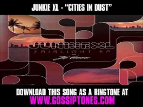 JUNKIE XL  CITIES IN DUST  Gossip Girl Soundtrack