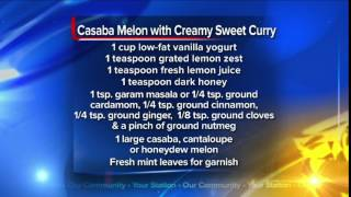What's For Dinner: Casaba Melon with Creamy Sweet Curry