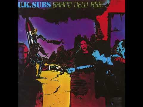 U.K Subs - Brand New Age(Full Album)