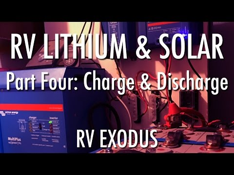 Full Time RV Living | Lithium Battery & Solar: Part Four Charging & Discharging the Lithium Pack