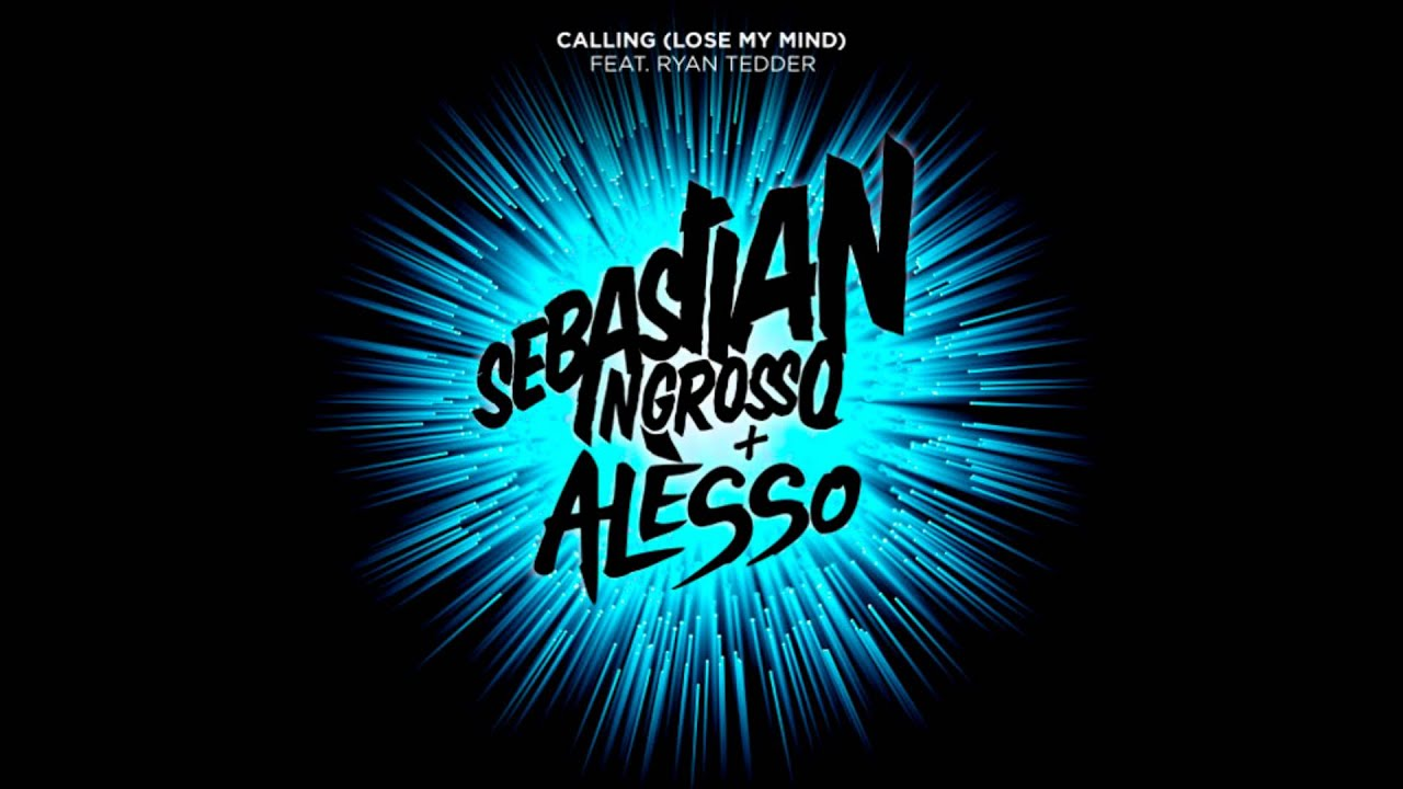 ingrosso alesso calling lose my mind ryan tedder