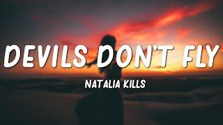 Natalia Kills - Devils Don't Fly (Lyrics)