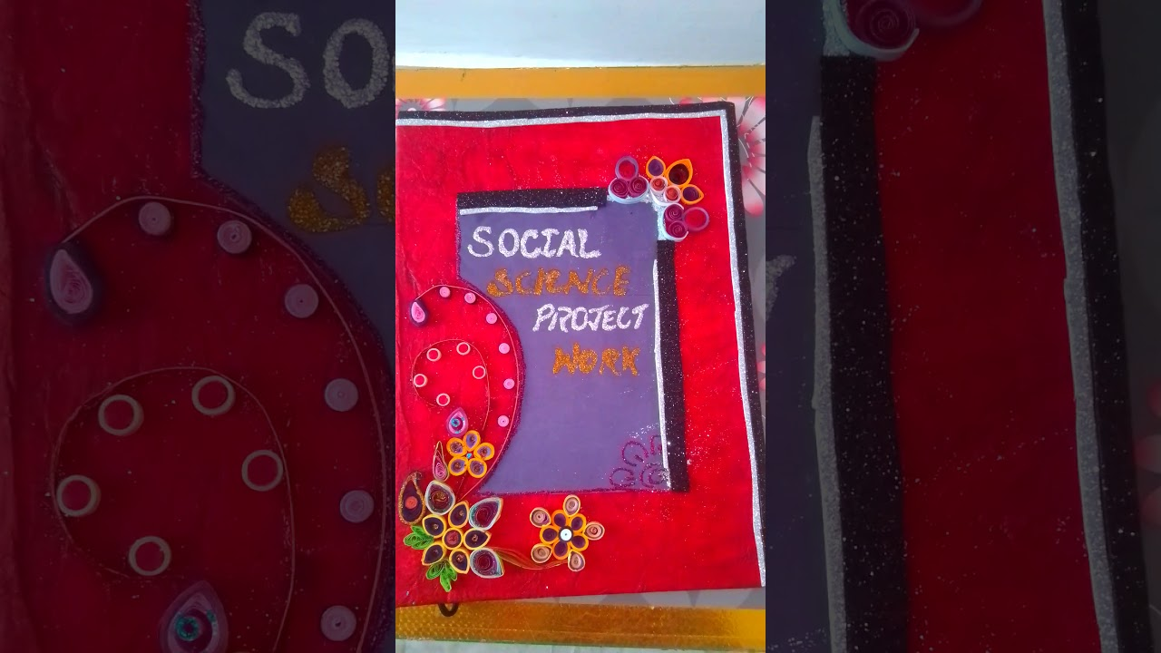 Best Social Science Exhibition File Project Ideas Youtube