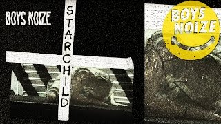Boys Noize - Starchild feat. POLIÇA (Official Audio)