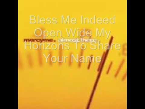 Mercy Me - Bless Me Indeed (Jabez's Song) Lyrics