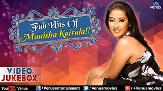 Fab Hits Of Manisha Koirala : Romantic Hits || Video Jukebox
