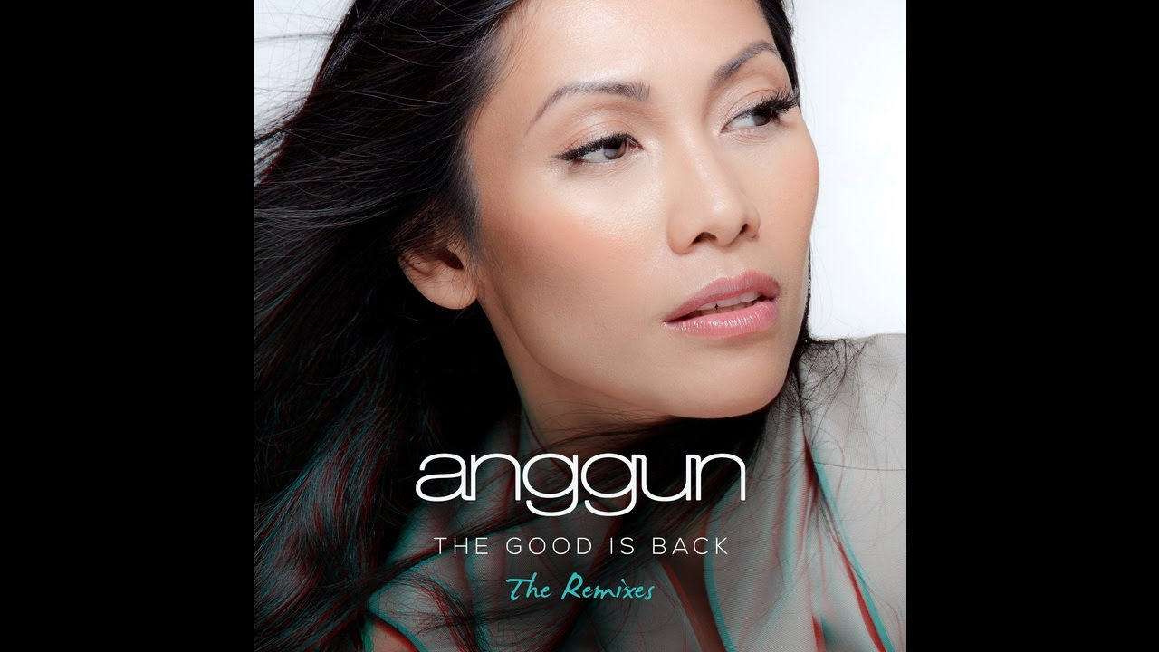 anggun-the-good-is-back-offer-nissim-remix-anggun-video