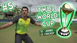 TWO2 WORLD CUP #5 (Ashes Cricket)