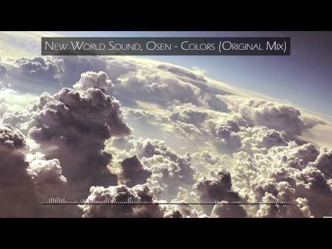 New World Sound & Osen Ft. Juanita Timpanaro - Colors (Original Mix)