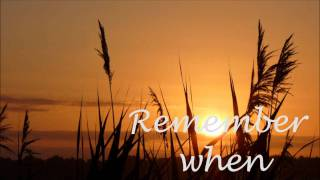 Remember When - Alan Jackson Lyrics