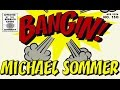 Michael Sommer - Bangin!