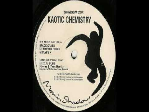 Kaotic Chemistry - Space Cakes (2 Bad Mice Remix)