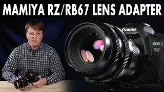 Mamiya RZ/RB67 Lens Adapter: Mount Mamiya RZ and RB67 Lenses on your Digital Camera