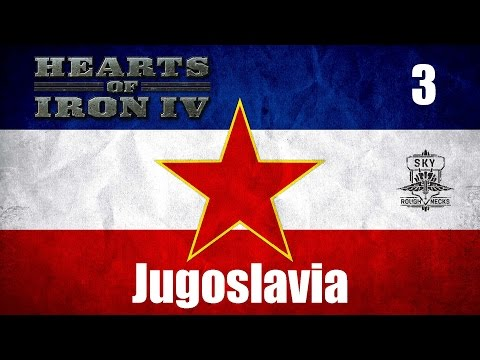 HOI4 - Jugoslavia ITA #3 [Hearts of Iron IV]