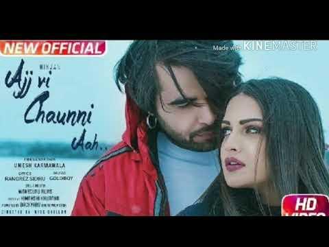 Aaj vi chauni Aah... new song