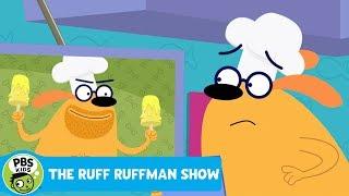 THE RUFF RUFFMAN SHOW The Great RuffetScruffet Cookoff! PBS KIDS