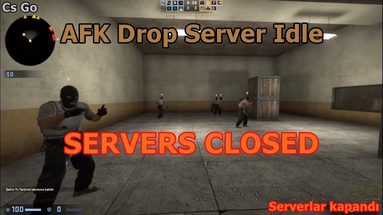 Cs Go AFK Drop Server