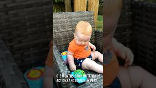 6-9 months: Imitates some actions and sounds